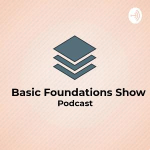 Basic Foundations Show- The Truth About Radio III The New Radio