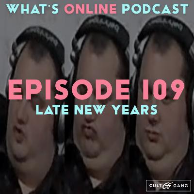 Episode 109: Late New Years