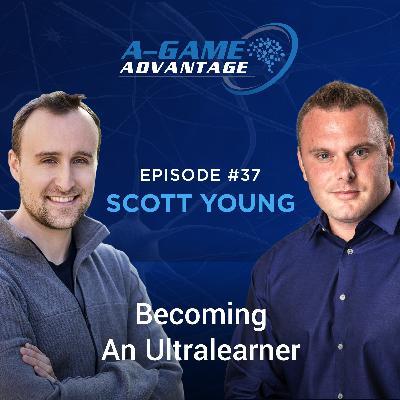037 - Scott Young - Becoming an Ultralearner