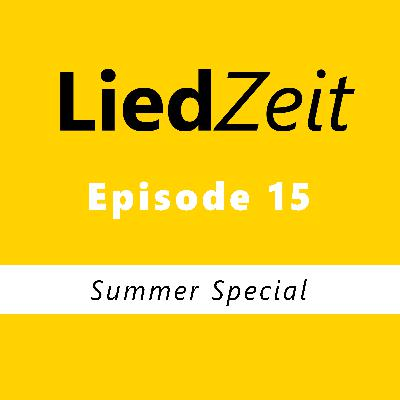 Episode 15: Summer Special