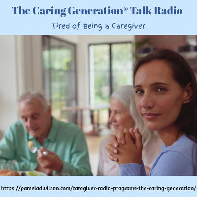 Caregiver Exhaustion: Tired of Caring for Elderly Parents