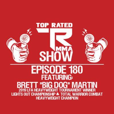 """TRMMA - Ep. 180 - Brett """"Big Dog"""" Martin"""