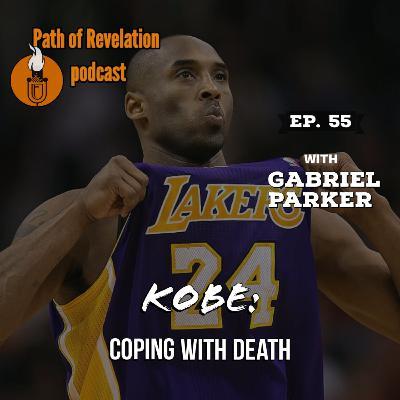 Path of Revelation Podcast: Episode 55