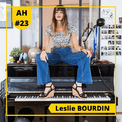 #23 - 🎙Leslie BOURDIN 🎶- Musicienne, interprète et compositrice !