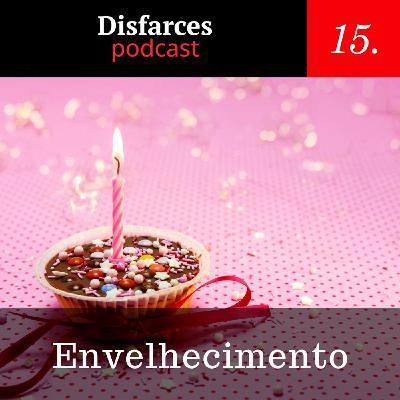 Disfarces 15 - Envelhecimento