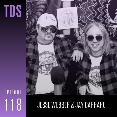 118. Jesse Webber & Jay Carraro