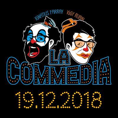 LA COMMEDIA de Ignatius e Iggy (No. 10 - 19.12.2018)