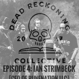 DRC04: Ian Strimbeck [Founder of Rune Nation]