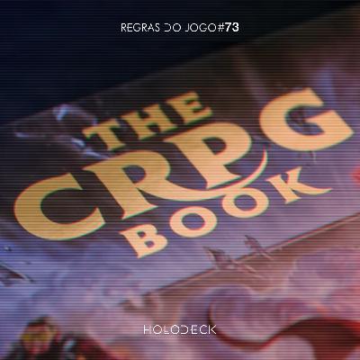 Regras do Jogo #73 – A História dos CRPGs