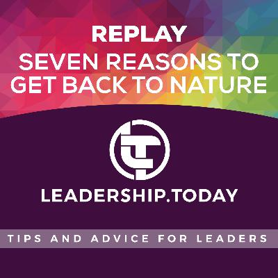 Replay - Seven Reasons to Get Back to Nature