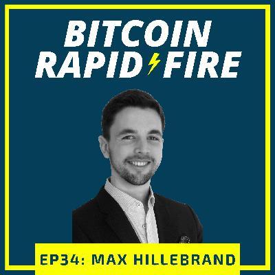 Max Hillebrand: First-Class Bitcoiner