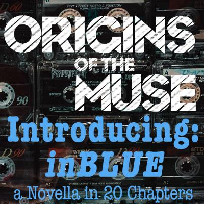 Introducing: inBLUE, a Novella in 20 Chapters