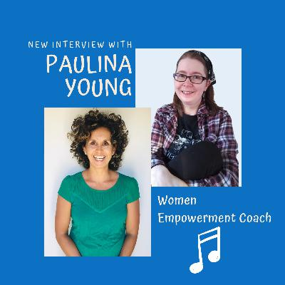 Chat with Paulina   Women Empowerment Coach - On a mission to help them THRIVE, RISE and SOAR!