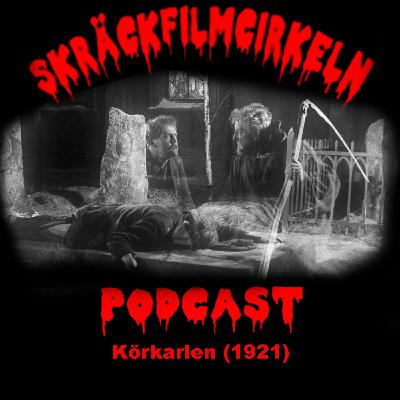 Episode 44 – Stumfilm - Körkarlen