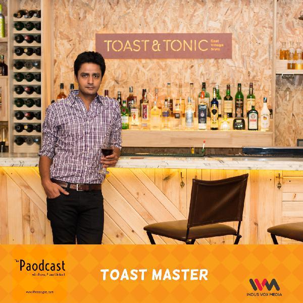 Ep. 66: Toast Master