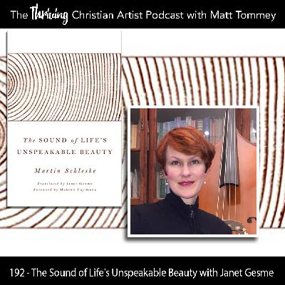 192 - The Sound of Life's Unspeakable Beauty: A Conversation with Janet Gesme
