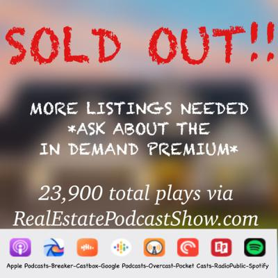 Episode 222: SOLD OUT of listings and need more!!