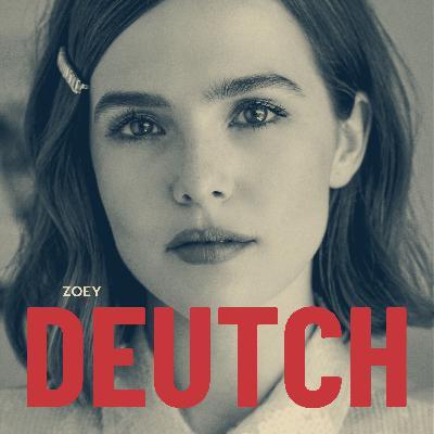 Zoey Deutch Returns!