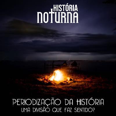 Periodização na História: uma divisão que faz sentido?