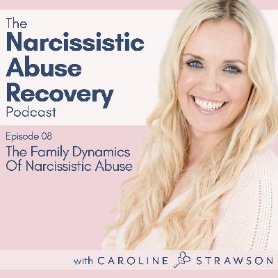 008 The Family Dynamics Of Narcissistic Abuse