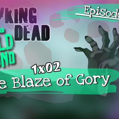 [Episode 104] The Walking Dead: World Beyond   1x02   The Blaze Of Gory