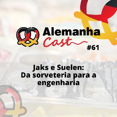 #61 Jaks e Suelen: Da sorveteria para a engenharia