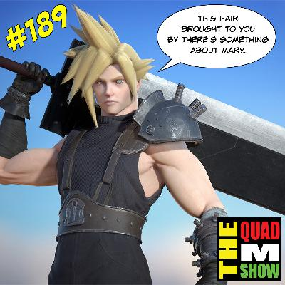 #189 - Quarantine Survival,  Final Fantasy Remake, & Covid Eyewitness News