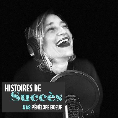 Comment Pénélope Boeuf a trouvé sa voie avec les podcasts