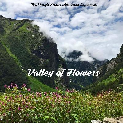 82: Valley of Flowers with Susan Jagannath