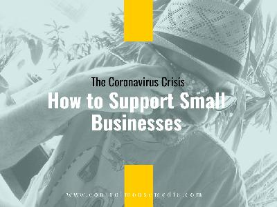 How to Support Small Businesses During the Coronavirus Crisis (Episode 170)