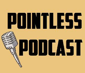 The Pointless Podcast 1: Hipster Pug