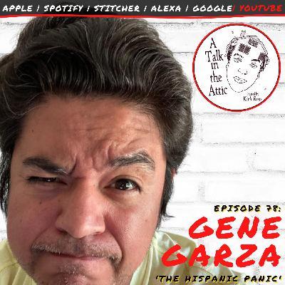 GENE GARZA: THE HISPANIC PANIC