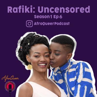 Rafiki: Uncensored