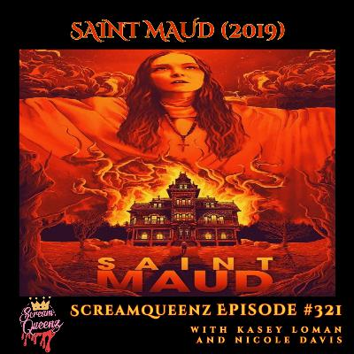 """SAINT MAUD (2019) with KASEY LOMAN and NICOLE DAVIS - """"You must be the loneliest girl I've ever seen..."""""""