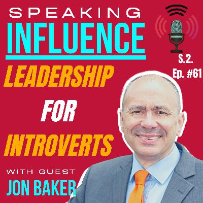 Leadership For Introverts with guest Jon Baker