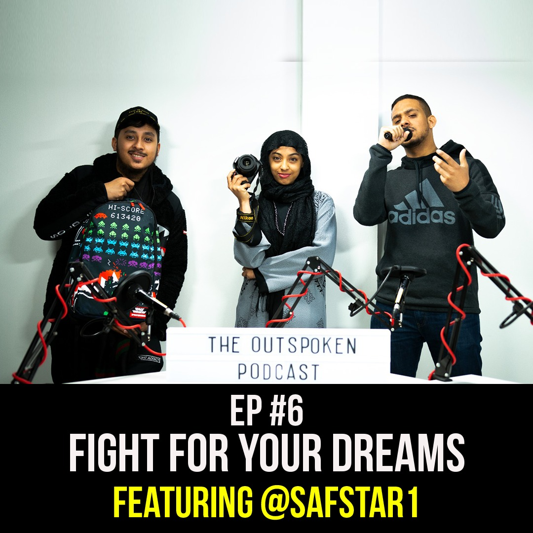 Fight for your dreams | Featuring Safeeyah (Safstar1) Ep #6