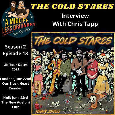 The Cold Stares - Interview With Chris Tapp