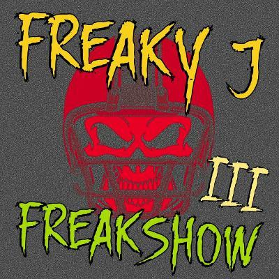 Freakshow #03 - Digitally Mixed By Freaky J