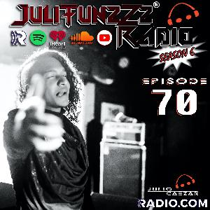 JuliTunzZz Radio Episode 70
