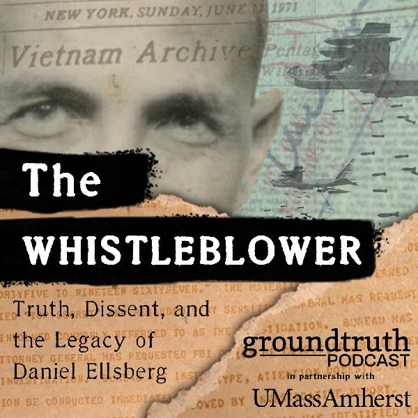 The Whistleblower - Episode 1: The Lying Machine:The GroundTruth Project