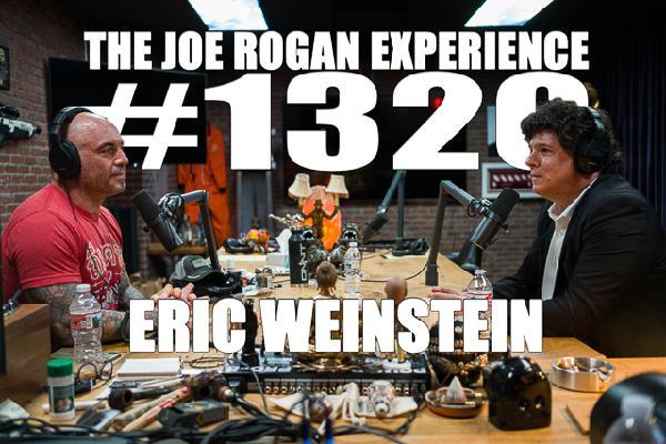 #1320 - Eric Weinstein