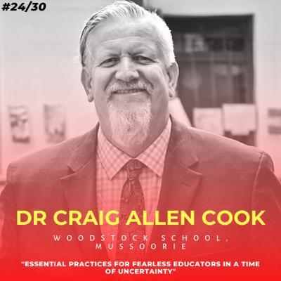 Soulful स्कूल | Session 24 | Dr Craig Allen Cook - Woodstock School, Mussoorie