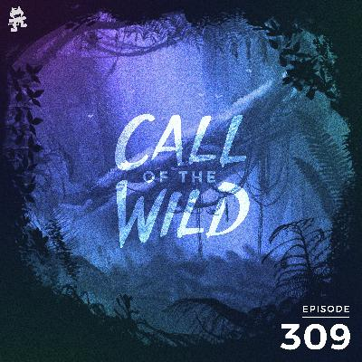 309 - Monstercat: Call of the Wild