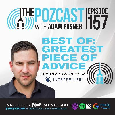 BEST OF #thePOZcast: The Greatest Piece of Advice I Ever Received