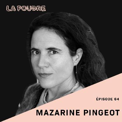 Épisode 64 - Mazarine Pingeot