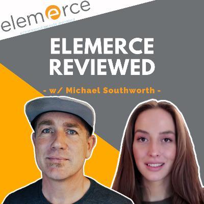 #30 - Elemerce Review w/ Michael Southworth   Full Service Amazon Marketing Agency