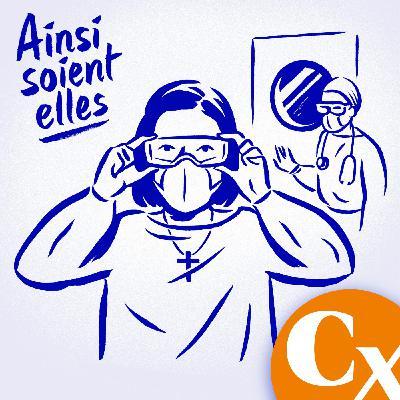 9. Ainsi soient-elles : À l'hôpital de Mulhouse, j'écoute les peurs et les prières des patients atteints du coronavirus
