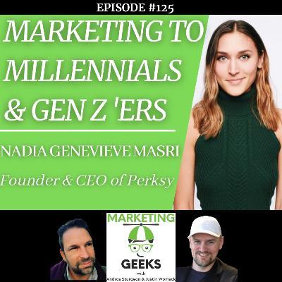 Nadia Masri, CEO of Perksy, Talks Marketing To Millennials & Gen Z...