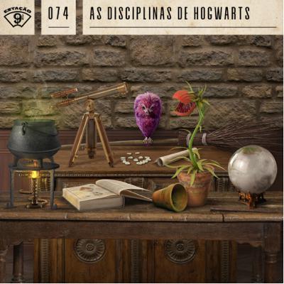 Estação 9¾ #74 - As disciplinas de Hogwarts