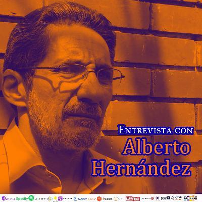 #255: Entrevista con Alberto Hernández
